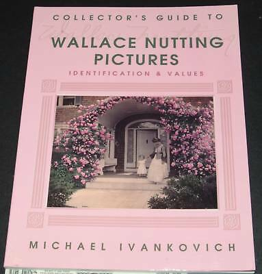 Collector's Guide to Wallace Nutting Pictures by Mic...