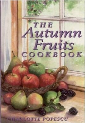 The Autumn Fruits Cookbook Recipes Berries New book [Paperback]