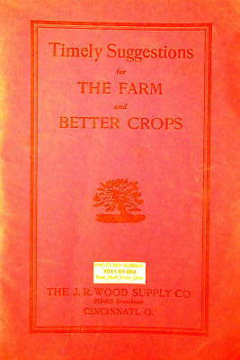 ░▒▓► SUGGESTIONS for THE FARM and BETTER CROPS c1927