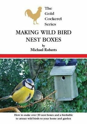 Making Wild Bird Nest Boxes  How to Make A Nest Box New Book GCBJ