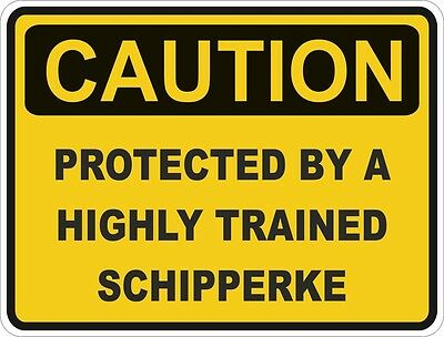 1x CAUTION PROTECTED BY SCHIPPERKE WARNING FUNNY STICKER DOG PET DECAL VINYL