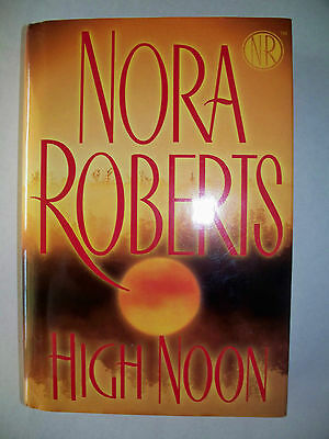 High Noon by Nora Roberts (2007, Hardcover) Book Free US Shipping