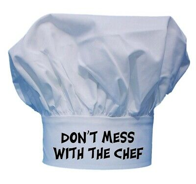 Don't Mess With The Chef Funny Chef Hat Toque For Kitchen Cooking