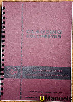 """Clausing Colchester 21"""" 8100 Lathe Instruction and Parts Manual"""