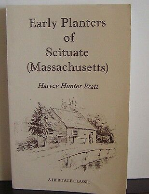 Early Planters of Scituate Massachusetts 1998 Facsimile Reprint Pratt Pilgrims