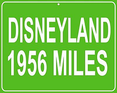 Disneyland distance Metal sign - custom miles from your house to Disneyland