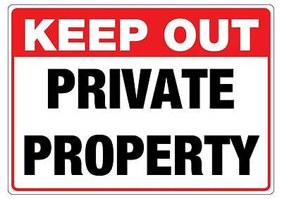 Keep out private property sticker large 290mm x 190mm free post