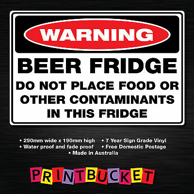 warning beer fridge sticker 290mm x 190mm