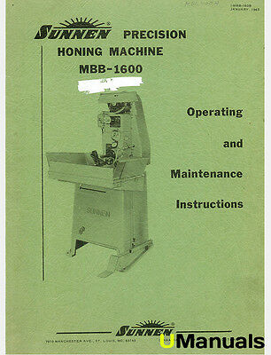 Sunnen MBB-1600 Honing Machine Instruction and Maintenance Manual