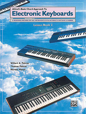 Alfred's Basic Chord Approach To Electronic Keyboard Book 2 *NEW* Lesson