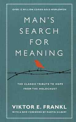 Man's Search For Meaning: The classic tribute to h - Frankl, Viktor E New Item
