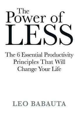 The Power of Less - Paperback NEW Babauta, Leo 2009-07-06