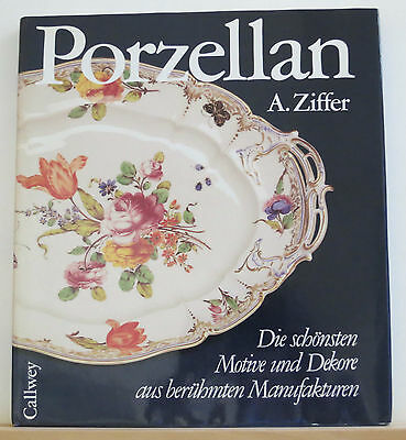 Porzellan 1993 Ziffer Antique Porcelain Photobook German