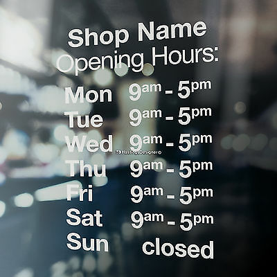 OPENING HOURS TIMES + SHOP NAME Window,Wall Sign Vinyl Decal Transfer Sticker