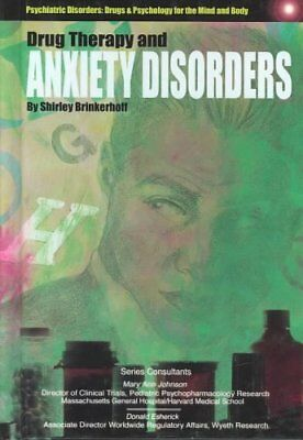 Drug Therapy and Anxiety Disorders by Shirley Brinkerhoff (Hardback, 2004)