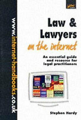 Law and Lawyers on the Internet: An Essential Guide and Resource for Legal...