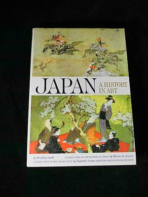 JAPAN, A HISTORY IN ART Bradley Smith 1964 1st Ed Hardcover 64-21410