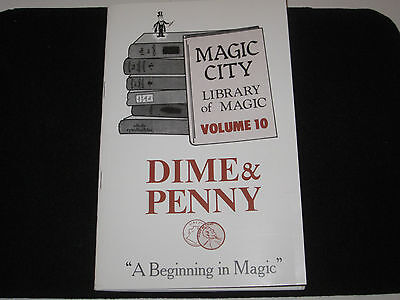 Dime & Penny Magic Book - Great New Ways For You To Use Your Magic Dime & Penny