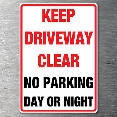 Keep Driveway clear no parking day or night sticker 290mm x 190mm free post