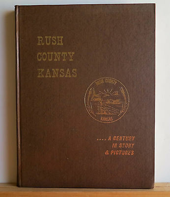 Rush County Kansas A Century in Story & Pictures 1976 History La Crosse Nekoma