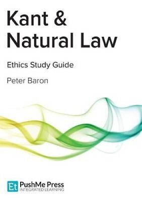 Kant & Natural Law: Deontological Ethics by Peter Baron (Paperback, 2012)