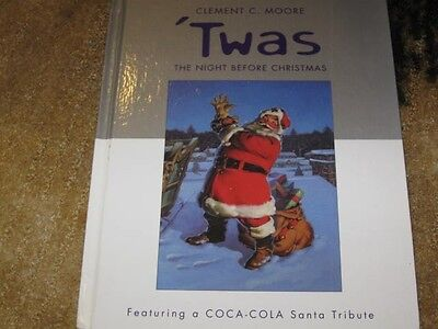 Twas the Night Before Christmas HC Book Coca Cola Santa Clement C. Moore EUC