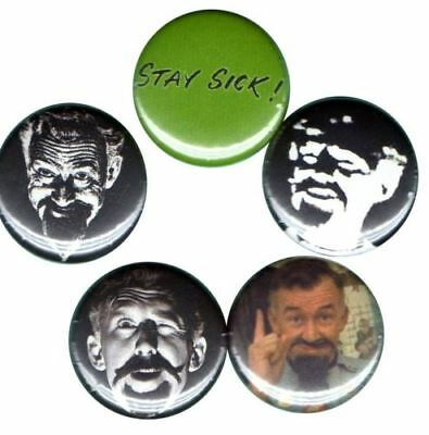 Ghoulardi Set of 5 buttons-pins-badges STAY SICK Cramps Cleveland Horror Host