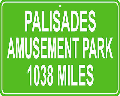 Palisades Amusement park in NJ custom mileage sign distance from your house