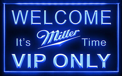 W0814 B VIP Only Welcome Miller Time Beer LED Light Sign