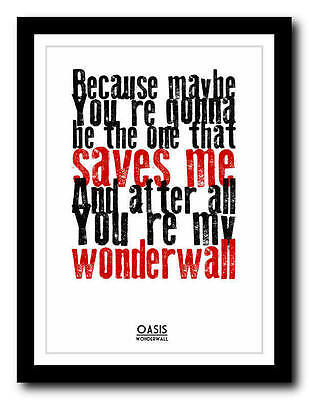OASIS - Wonderwall - song lyric poster art typography print - 4 sizes