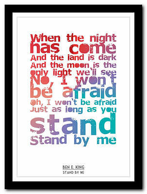 Ben E King - Stand By Me - song lyric poster typography art print - 4 sizes