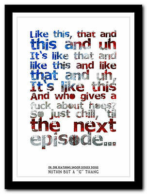 Dr Dre - Nuthin But A G Thang - song lyric poster typography art print - 4 sizes