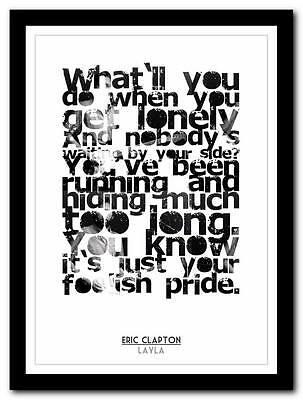 Eric Clapton - Layla  - song lyric poster typography art print