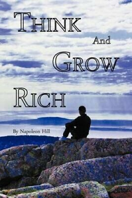 Think and Grow Rich by Napoleon Hill (Paperback, 2011)
