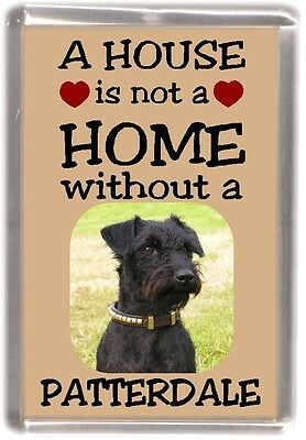 """Patterdale Terrier Dog Fridge Magnet """"A HOUSE IS NOT A HOME"""" by Starprint"""
