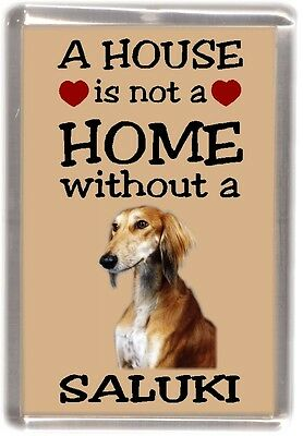 "Saluki Dog Fridge Magnet ""A HOUSE IS NOT A HOME"" by Starprint"