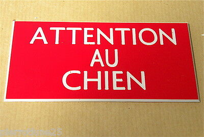 plaque gravée ATTENTION AU CHIEN (2 versions)  format 150 X 75 MM