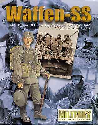 Waffen-SS (2) From Glory to Defeat 1943-1945