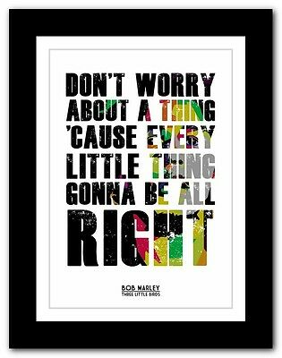 BOB MARLEY Three Little Birds ❤ lyric poster typography art print  A1 A2 A3 A4