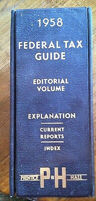 1958 Federal Tax Guide- Editorial Volume, Explanation Current Reports Index