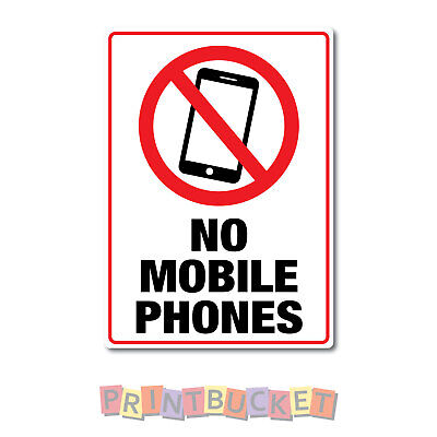 No mobile phones sticker quality water & fade proof  large 290mm x 190mm