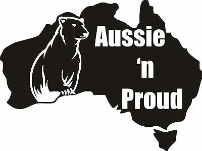 Aussie and Proud Sticker 150 x 200  Marine grade Stickers UV