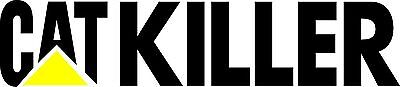 Cat Killer Sticker 300 x 70 Marine grade Material will last for years.
