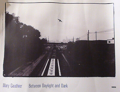 MARY GAUTHIER BETWEEN DAYLIGHT AND DARK  PROMO POSTER LIMITED EDITION