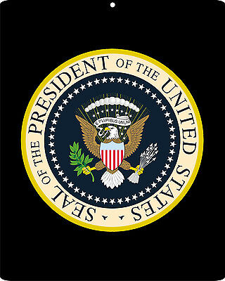 Presidential Seal President of the United States metal replica sign