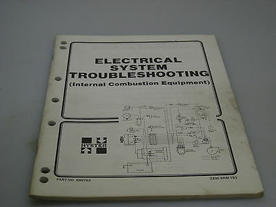 Hyster No. 899793 Electritical System Troubleshooting Manual (I.C. Equipment)