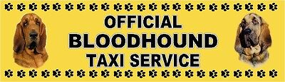 BLOODHOUND OFFICIAL TAXI SERVICE  Dog Car Sticker  By Starprint