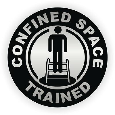 Confined Space Trained Hard Hat Decal / Helmet Sticker Label Safety OSHA Safely