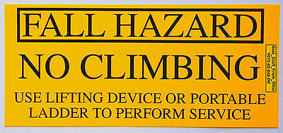 Osha Safety Decal: Fall Hazard, No Climbing, Use Ladder Or Lifting Device