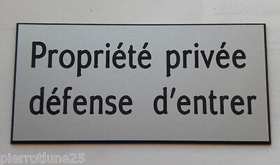 plaque gravée PROPRIETE PRIVEE DEFENSE D'ENTRER (2 versions) petit format